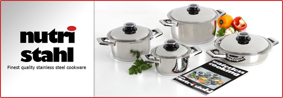 Nutri Stahl Cookware - Suppliers of Waterless cookware and energy saving kitchenware in Western Cape, Cape Town